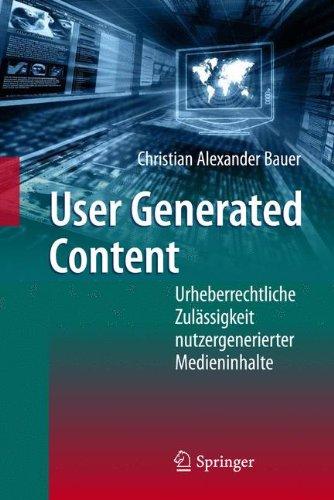 User Generated Content: Urheberrechtliche Zulässigkeit nutzergenerierter Medieninhalte