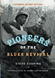 img - for Pioneers of the Blues Revival (Music in American Life) book / textbook / text book