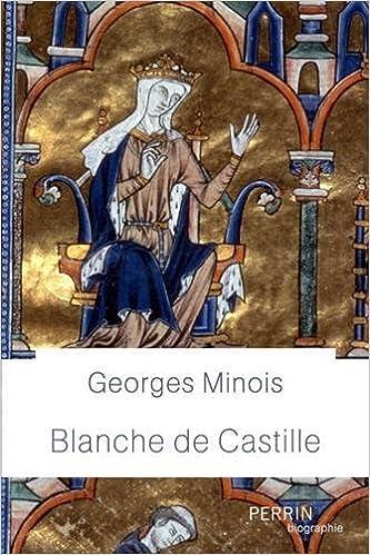 Blanche de Castille - Georges Minois (2018) sur Bookys