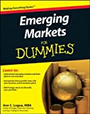Emerging Markets for Dummies, Ann C. Logue, 0470878932