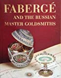 Faberge and Russian Master Goldsmiths 9780517692554