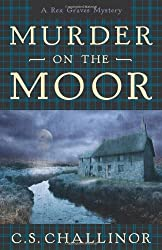 Murder on the Moor (Rex Graves Mystery series Book 4)
