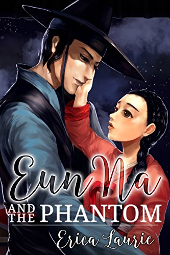 Eun Na and the Phantom by [Laurie, Erica]