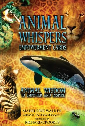 - Animal Whispers Empowerment Cards: Animal Wisdom to Empower and Inspire