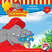 Benjamin und die Astrofanten (Benjamin Blümchen 55) | Elfie Donnelly