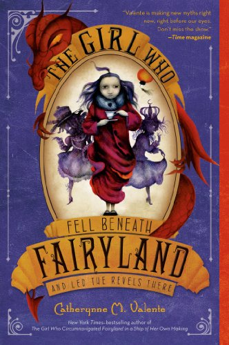 The Girl Who Fell Beneath Fairyland and Led the Revels ()