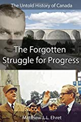 The Untold History of Canada: The Forgotten Struggle for Progress Paperback