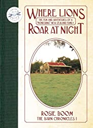 Where Lions Roar at Night (The Barn Chronicles Book 1)