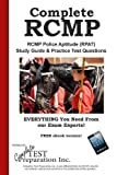 Complete RCMP!: RCMP Police Aptitude (RPAT) Study Guide & Practice Test Questions
