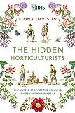 The Hidden Horticulturalists