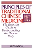 Principles of Traditional Chinese Medicine, Xu Xiangcai, 188696999X