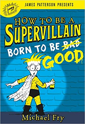 Descargar Libros Para Ebook Gratis How To Be A Supervillain: Born To Be Good De PDF