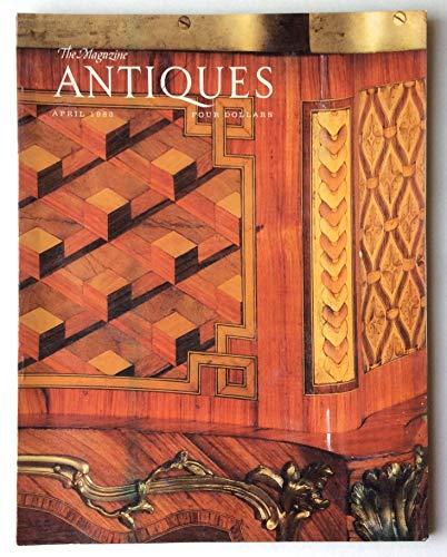 - The Magazine Antiques, April 1983, Volume CXXIII, Number 4