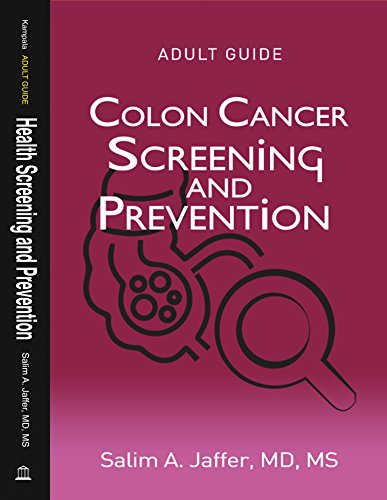 Pdf Download E Books Colon Cancer Screening And Prevention Adult Guide Health Screening And Prevention Book 6 Full Pages By Dr Salim Jaffer Jacxuidcok8594