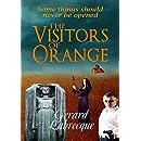 The Visitors Of Orange