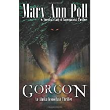 Gorgon (Alaska Iconoclast Mystery)