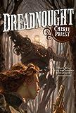 """""""Dreadnought"""" av Cherie Priest"""