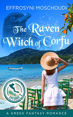 The Raven Witch of Corfu: episode 2: A Greek fantasy book series with a witch in...