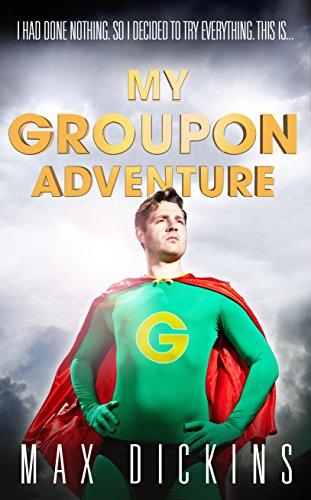 My Groupon Adventure - Groupon Uk
