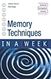 Memory Techniques in a Week