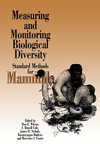 Measuring and Monitoring Biological Diversity: Standard Methods for Mammals (Biodiversity Handbook)