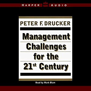 Management Challenges for the 21st Century Hörbuch