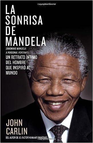 La sonrisa de Mandela (Spanish Edition) by John Carlin (2014-01-07): John Carlin: Amazon.com: Books