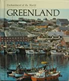 Front cover for the book Greenland (Enchantment of the World. Second Series) by Emilie U. Lepthien