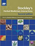 img - for Stockley's Herbal Medicines Interactions: A Guide to the Interactions of Herbal Medicines book / textbook / text book