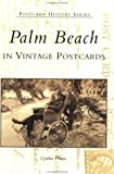 img - for Palm Beach in Vintage Postcards (Postcard History) by Cynthia Thuma (2001-05-09) book / textbook / text book