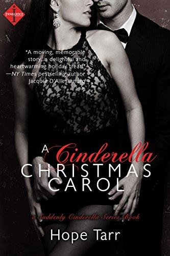 A Cinderella Christmas.A Cinderella Christmas Carol A Suddenly Cinderella Series Book
