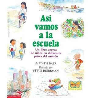 Asi Vamos a la Escuela: (Spanish Language Edition of This Is the Way We