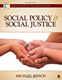 Social Policy and Social Justice 1st Edition