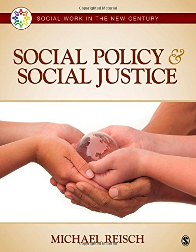 Social Policy & Social Justice (Social Work in the New Century)