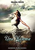 Una mamma (Narrativa) (Italian Edition)