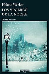 Los viajeros de la noche (Spanish Edition)