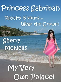 My Very Own Palace! (Princess Sabrinah Book 2)