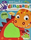 Never Touch a Dinosaur Sticker Activity Book