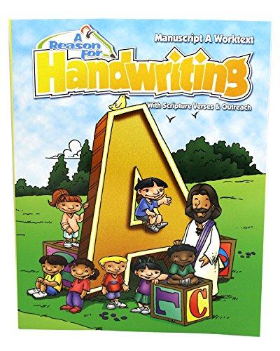 A Reason for Handwriting: Level A: Manuscript Student Workbook