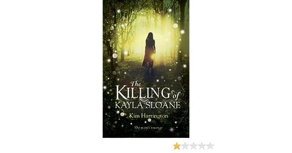 The Killing of Kayla Sloane