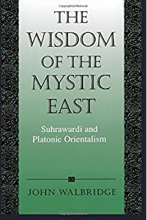 Amazon god and logic in islam the caliphate of reason the wisdom of the mystic east suhrawardi and platonic orientalism suny series in islam fandeluxe Image collections
