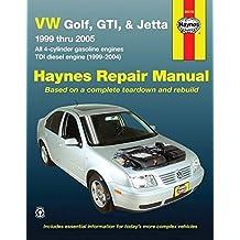 [VW Golf, GTI, & Jetta, 1999 Thru 2005: All 4-Cylinder Gasoline Engines; TDI Diesel Engine (1999-2004)] (By: Jay Storer) [published: June, 2008]