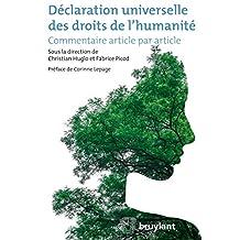 Déclaration universelle des droits de l'humanité: Commentaire article par article (ELSB.HORS COLL.) (French Edition)