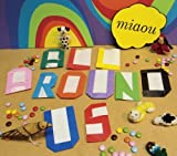 All Around Us by Miaou (2008-07-15)