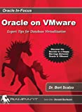 img - for Oracle on VMware: Expert Tips for Database Virtualization book / textbook / text book