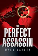 The Perfect Assassin (A David Slaton Thriller, Book 1)