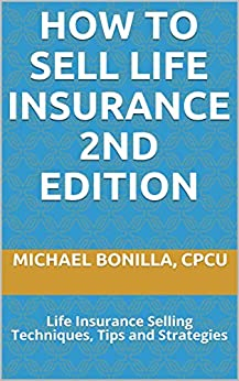 Amazon.com: How to Sell Life Insurance 2nd edition: Life ...