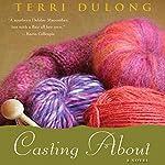 Casting About | Terri DuLong
