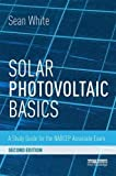 img - for Solar Photovoltaic Basics: A Study Guide for the NABCEP Associate Exam book / textbook / text book