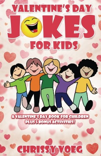 Valentine's Day Jokes for Kids: A Valentine's Day Book for Children cover